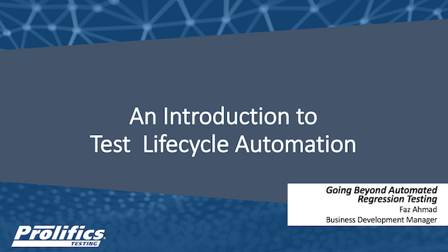 An Introduction to Test Lifecycle Automation webinar